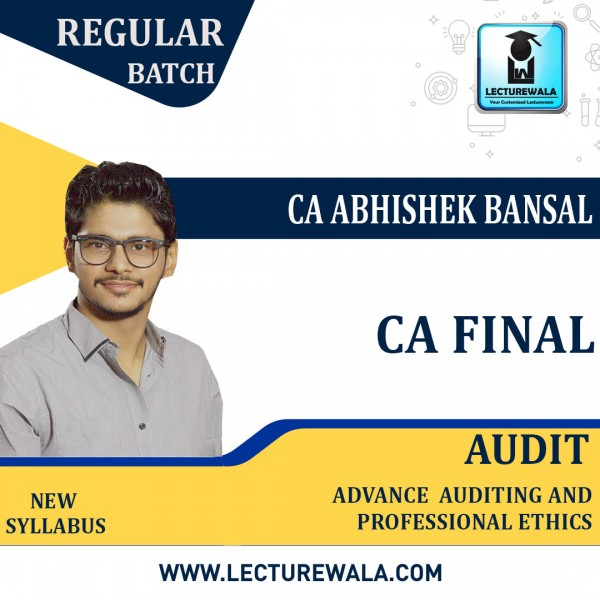 CA Final Audit New Syllabus Regular Course : by CA Abhishek Bansal (For May 2021.TO NOV.2021)