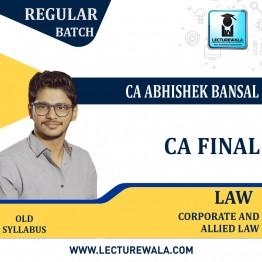 CA Final Corporate & Allied Laws Old Syllabus : By CA Abhishek Bansal (For NOV.2021)