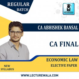 CA Final Economic Laws Elective Paper Fresh Recording By CA Abhishek Bansal (For May 2021 TO NOV.2021)