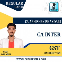 CA Inter GST Regular Course : Video Lecture + Study Material By CA Abhishek Bhandari (For May 2021 To Nov.2021)