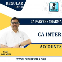 CA Inter Accounting LIVE BATCH Pre-Booking  Regular Course : Video Lecture + Study Material By CA Praveen Sharma (For May / Nov. 2021)