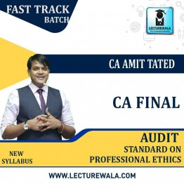 CA Final Audit (Standard And Professional Ethics) Crash Course : Video Lecture + Study Material by CA Amit Tated (For May / Nov. 2021)