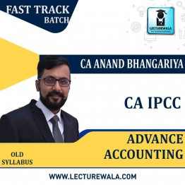 CA Ipcc Advance Account Crash Course : Video Lecture + Study Material By CA Anand Bhangariya (For  MAY 2021 TO NVO .2021)