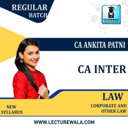 CA Inter Law New Syllabus Regular Course : Video Lecture + Study Material by CA Ankita Patni (For May. 2021)