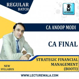 CA Final Strategic Financial Management Booti Regular Course : Video Lecture + Study Material By CA Anoop Modi (For May 2021 & Nov 2021)