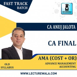 CA Final AMA Crash Course : Video Lecture + Study Material By CA Anuj Jalota (For May 2021)