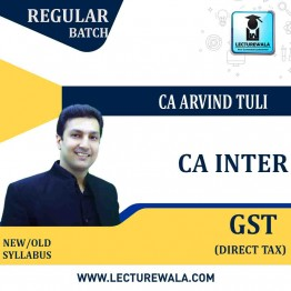 CA Inter GST Only Regular Course : Video Lecture + Study Material By CA Arvind Tuli (For May & Nov. 2021)