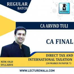 CA Final International Taxation ( 30 Marks of Paper 7) New Syllabus Regular Course : Video Lecture + Study Material By CA Arvind Tuli (For May 2021 & Nov 2021)