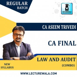 CA Final Law and Audit Regular Course New Syllabus Combo : Video Lecture + Study Material By CA Aseem Trivedi (For May 2021 and Nov. 2021)