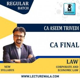 CA Final Corporate And Economic Law New Syllabus Regular Course : Video Lecture + Study Material By CA Aseem Trivedi (For May 2021 To Nov.2021)