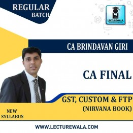 CA Final GST, Custom & FTP Nirvana Summary Book : Study Material By CA Brindavan Giri (For NOV.2020)
