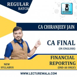 CA Final Financial Reporting IND AS Without Financial Instrument Full Course : Video Lecture + Study Material By CA Chiranjeev Jain (For May & Nov. 2021)
