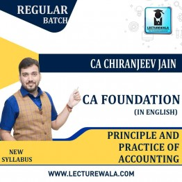 CA Foundation Principle And Practice Of Accounting (In English) Regular Course : Video Lecture + Study Material By CA Chiranjeev Jain (For may 2021 to nov.2021)