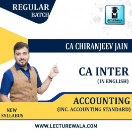 CA Inter Accounting (Inc. Accounting Standard) Regular Course : Video Lecture + Study Material By CA Chiranjeev Jain (For NOV 2021 & MAY 2022)