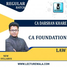 CA Foundation Law Regular Course New Recording (Pre-Booking) : Video Lecture + Study Material By CA Darshan Khare (For May 2021 & Nov. 2021)