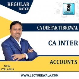 CA Inter Accounts (1st Group) Regular Course : Video Lecture + Study Material By CA Deepak Tibrewal  (For May 2021 & Nov. 2021)