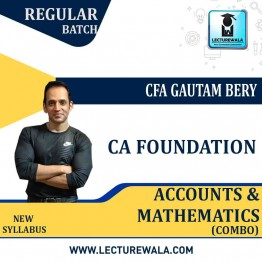 CA Foundation Accounts & Mathematics Regular Course : Video Lecture + Study Material by ICM Amritsar Gautam Bery & Team (Nov. 2020 & May 2021)