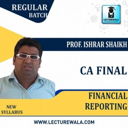 CA Final Financial Reporting Regular Course : Video Lecture + Study Material By Prof. Ishrar Shaikh (For May 2021)
