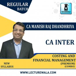 CA Inter/Ipcc Cost And Financial Management (FM) Combo Regular Course (Premium) : Video Lecture + Study Material By CA Manish Dhandharia (For May 2021 & Nov. 2021)