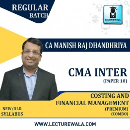 CMA Inter Cost And Financial Management (FM) Combo Regular Course (Premium) : Video Lecture + Study Material By CA Manish Dhandharia (For Dec. 2021 & June 2021)