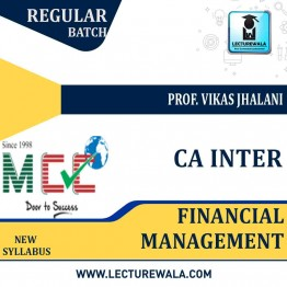 CA Inter Financial Management Only Regular Course: Video Lectures + Study Materials by Prof. Vikas Jhalani (For May 2021)
