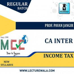 CA Inter Income Tax Only Regular Course: Video Lectures + Study Materials by Prof. Pavan Jangir (For May 2021)