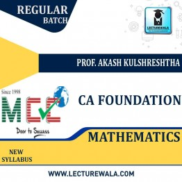 CA Foundation Mathematics Regular Course: Video Lectures + Study Materials by Prof. Akash Kulshreshtha  (For May 2021)