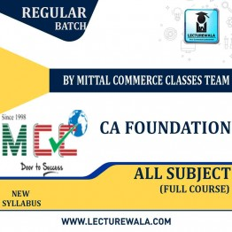 CA Foundation All Subject Full Course: Video Lectures + Study Materials by Mittal Commerce Classes  (For May 2021)