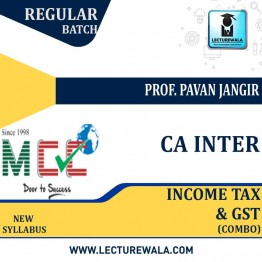 CA Inter Income Tax & GST Combo Regular Course: Video Lectures + Study Materials by Prof. Pavan Jangir (For May 2021)