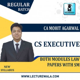 CS Executive Both Module All 05 Law Papers With SM Regular Course : Video Lecture + Study Material By Mohit Agarwal (Till Dec. 2021)