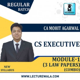CS Executive Module 1, 3 Law Papers Combo Regular Course : Video Lecture + Study Material By Mohit Agarwal (Till Dec. 2021)