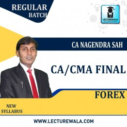 CA / CMA Final Forex Only Regular Course : Video Lecture + Study Material By CA Nagendra Sah (For May / June 2021, Nov. / Dec. 2021)