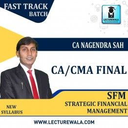CA / CMA Final SFM  Fast Track Course : Video Lecture + Study Material By CA Nagendra Sah (For NOV.2021, JUNE 2021 TO DEC.2021)