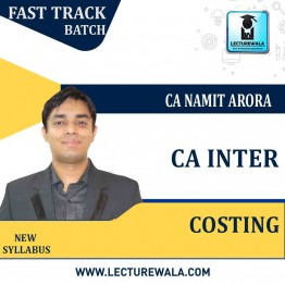 CA Inter Costing Crash Course : Video Lecture + Study Material by CA Namit Arora (For May 2021 & Nov. 2021)