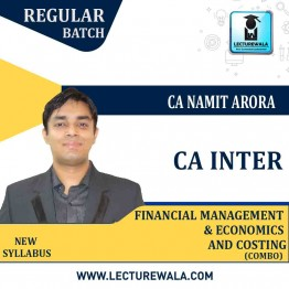 CA Inter Combo (FM & Eco + Costing) Regular Course : Video Lecture + Study Material By CA Namit Arora (For May 2021 and Nov. 2021)