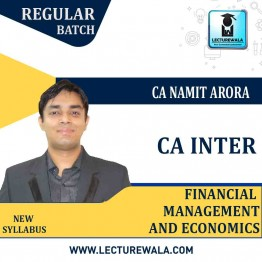 CA Inter FM & Eco Regular Course : Video Lecture + Study Material By CA Namit Arora (For May / Nov. 2021)