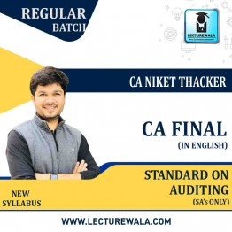 CA Final Standards on Auditing (SA's Only) In English By CA Niket Thacker (For Nov. 2020 And May 2021)