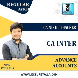 CA Inter Advance Accounting : Video Lecture + Study Material By CA Niket Thacker (For May 2021 & Nov. 2021)