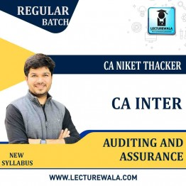 CA Inter Audit And Assurance Regular Course : Video Lecture + Study Material By CA Niket Thacker (For Nov. 2020 & May 2021)