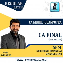 CA Final SFM New Syllabus Regular Course In English : Video Lecture + Study Material By CA Nikhil Jobanputra  (For May 2021 & Nov. 2021)