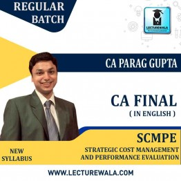 CA Final SCMPE In English New Syllabus : Video Lecture + Study Material - BY CA Parag Gupta (For May 2022 & Nov. 2021)