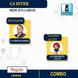 CA Inter Taxation & GST and Accounts New Syllabus Regular Course : Video Lecture + Study Material by CA Jaspreet Singh Johar And CA Parveen Jindal (For MAY 2021 TO NOV.2021