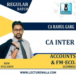 CA Inter Accounts + FM & Eco. Combo Regular Course : Video Lecture + Study Material by CA Rahul Garg (For May 2021 & Nov. 2021)