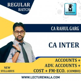 CA Inter Cost Accounting + Fm Eco. + Accounts + Adv. Accounts Combo Regular Course : Video Lecture + Study Material by CA Rahul Garg (For May 2021 & Nov. 2021)