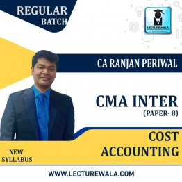 CMA Inter Cost  Accounting New Syllabus Regular Course : Video Lecture + Study Material by CA Ranjan Periwal (For Dec. 2021 and June 2021)