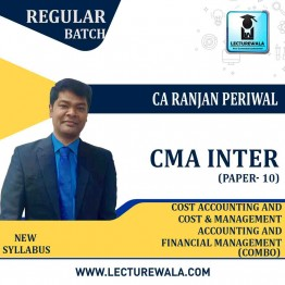 CMA Inter Cost Accounting And Cost & Management Accounting And FM Combo (Paper 8 & Paper 10) Regular Course : Video Lecture + Study Material by CA Ranjan Periwal (For Dec. 2021 / JUNE 2022)