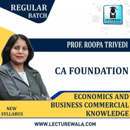 CA Foundation Economics And Business Commercial Knowledge  Regular Course Combo : Video Lecture + Study Material By Roopa Trivedi (For Nov. 2020)