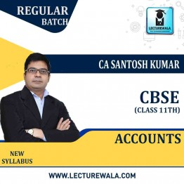 CLASS 11th  Accounts Regular Course : Video Lecture + Study Material By CA Santosh Kumar (For  March 2021 / May 2021 and March 2022)