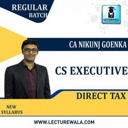 CS Executive Direct Tax (Batch No. 21 A)  Regular Course New Syllabus : Video Lecture + Study Material By CA Nikunj Goenka (For June 2021 & Dec. 2021)