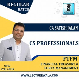 CS Professionals FTFM Regular Course : Video Lecture + Study Material By CA Satish Jalan (For Dec. 2020)